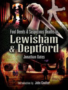 Foul Deeds and Suspicious Deaths in Lewisham & Deptford (eBook)